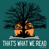 That's What We Read: A Bookcast artwork