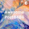 Awesome Poet8486 Podcast artwork