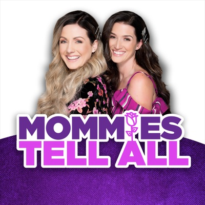 Mommies Tell All:Cumulus Podcast Network