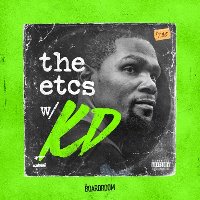 The ETCs with Kevin Durant:Boardroom Podcast Network & Cadence13