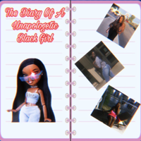The  Diary Of A Unapologetic Black Girl