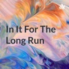 In It For The Long Run artwork