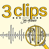 3 Clips | Creative Podcasters Dissect Their Best Work podcast