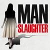 MAN-slaughter