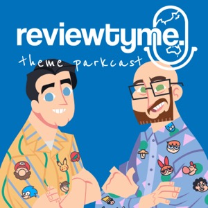ReviewTyme's Theme Parkcast