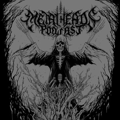 Metalheads Podcast