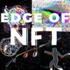 Edge of NFT Podcast artwork