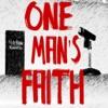 One Man's Faith artwork