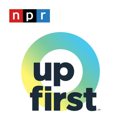 Up First:NPR