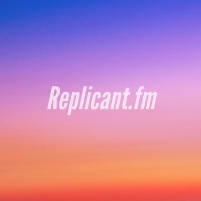 Replicant.fm:Replicant.fm