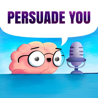 Persuade You