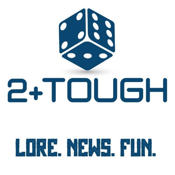 2+ Tough Podcast!