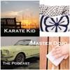Karate Kid Master Dojo Podcast artwork