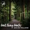 Well Being Walks with Kip Hollister artwork