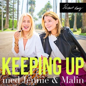 Keeping up med Jennie & Malin