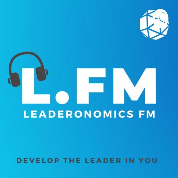 Leaderonomics FM: Leadership Podcast