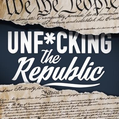 Unf*cking The Republic