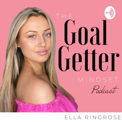 The Goal Getter Mindset:Ella Ringrose