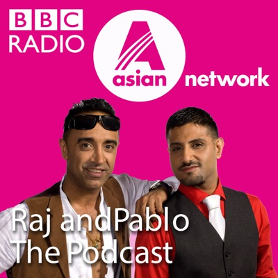 Raj and Pablo: The Podcast:BBC Asian Network