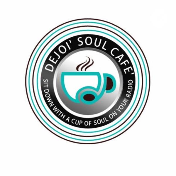 Dejoi' Soul Cafe'