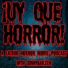 ¡UY QUE HORROR! A Latinx Horror Movie Podcast artwork