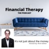 Financial Therapy - It's Not Just About The Money artwork