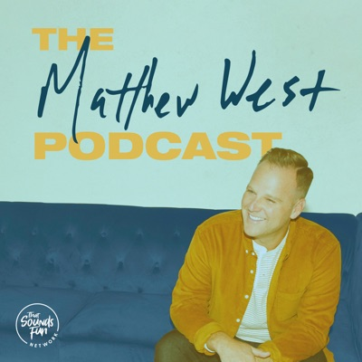 The Matthew West Podcast:That Sounds Fun Network