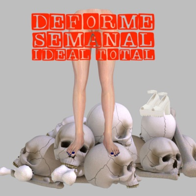 Deforme Semanal Ideal Total:Radio Primavera Sound