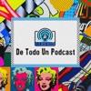 De todo un Podcast