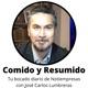COMIDO Y RESUMIDO - El resumen diario de noticias, con José Carlos Lumbreras