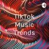 TikTok Music Trends