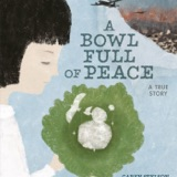 Author Interview: Caren Stelson, author of A Bowl Full of Peace and Sachiko