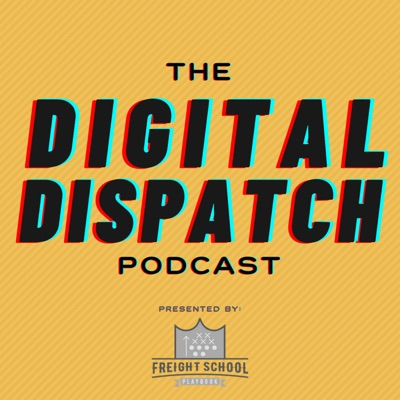 Digital Dispatch Podcast