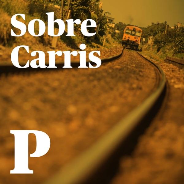 Sobre Carris podcast show image