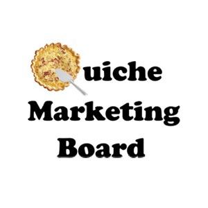 The Quiche Marketing Board's Podcast