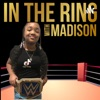 In the ring with MADISON artwork