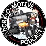Image of The Dork-O-Motive Podcast podcast