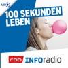 100 Sekunden Leben   Inforadio