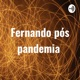 Fernando pós pandemia