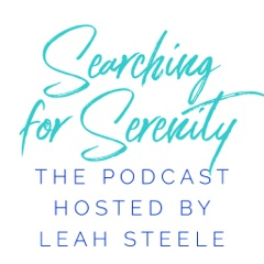 Searching for Serenity with Leah Steele