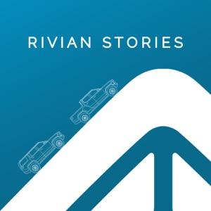 Rivian Stories