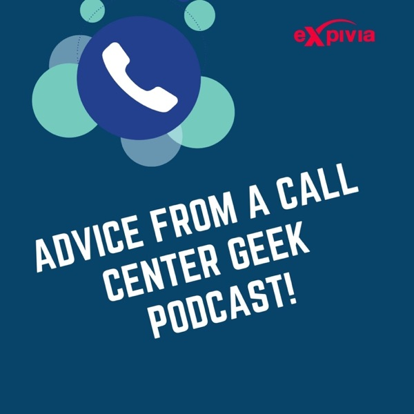 Advice from a Call Center Geek! Artwork