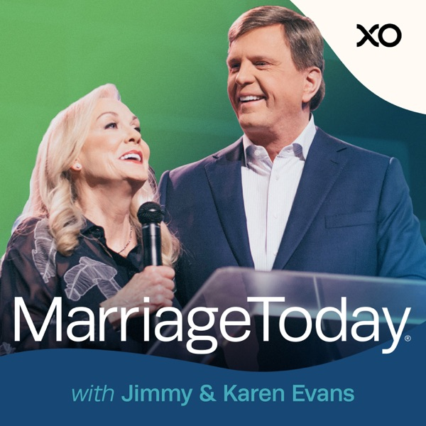 MarriageToday with Jimmy & Karen Evans