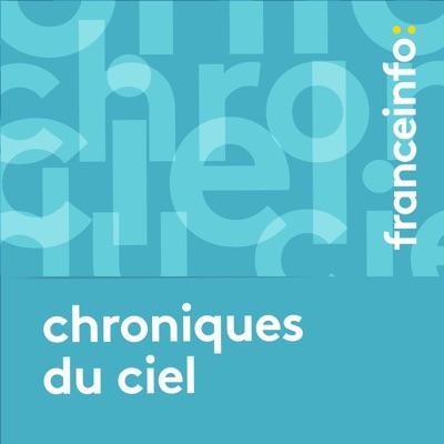 Chroniques du ciel:France Info