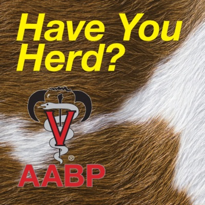 Have You Herd? AABP PodCasts
