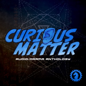 Curious Matter Anthology