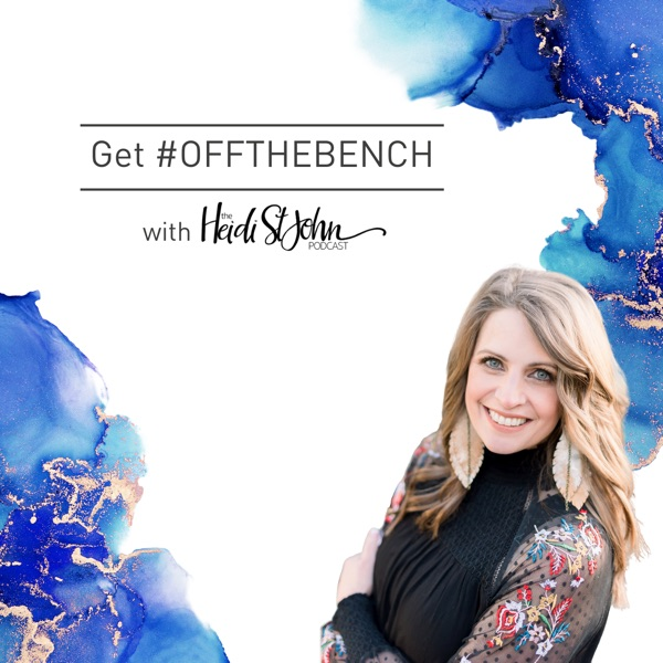 Off The Bench with Heidi St. John