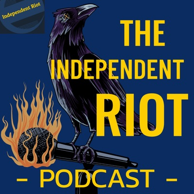 The Independent Riot