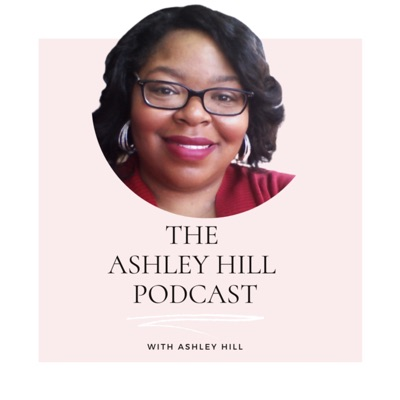 The Ashley Hill Podcast