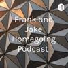 Frank and Jake Homegoing Podcast  artwork